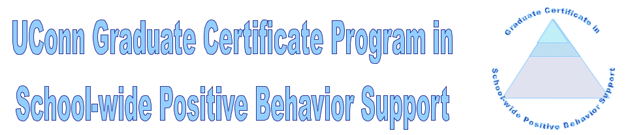 UConn Gradaute Certificate Program in Schoolwide Positive Behavior Support